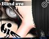 [Hie] Blind eye M