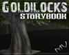 (MV) Goldilocks Big Tree