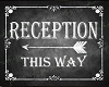 Reception This-Way Sign