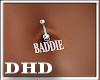 A Baddie Belly Ring