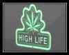 ♡ High Life