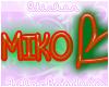 MIKO Nametag