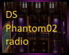 DS Phantom02radio room