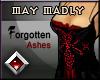 [M.M] Forgotten Ashes
