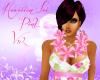 ~LB~Hawaiian Lei-Pink V2