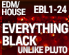 House - Everything Black