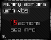 Funny Actions with VBs