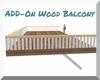 ADD-On Wood Balcony