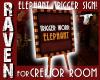 ROOM TRIGGER SIGN!
